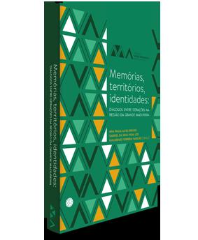 Memórias, territórios, identidades: diálogos entre gerações na Região da Grande Madureira